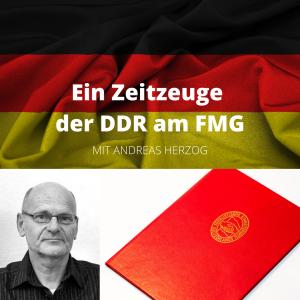 Read more about the article Ein Zeitzeuge der DDR am FMG